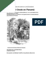 LA LEY DEL OESTE EN PANAMÁ