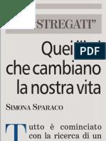 Cos'é la lettura per Simona Sparaco - La Stampa 20.06.2013