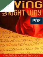 Living the Right Way - Ayatullah Jawad Tehraani - XKP