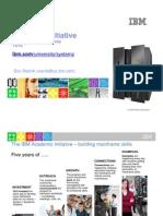07 - Don Resnik -IBM System z Academic Initiative- Buidling Skills Through Partnership