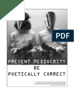 Prevent Mediocrity
