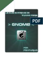 La Guía Extrema de Tuning Para Gnome