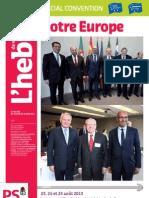 L'hebdo des socialistes n°702 - Spécial convention «Notre Europe»