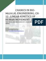 Ch-12 , On Bio-mechanics in Bio-medical Engineering
