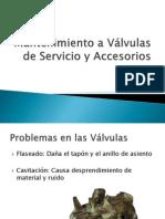 Mantenimiento a Válvulas de Servicio y Accesorios