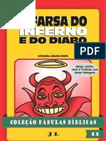 47638457 Colecao Fabulas Biblicas Volume 11 a Farsa Do Inferno e Do Diabo