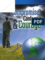 Compromise, Conformity and Courage - By Doug Batchelor