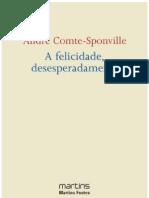 A Felicidade Desesperadamente Andre Comte Sponville