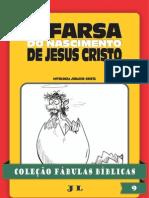 Coleção Fábulas Bíblicas Volume 9 - A Farsa Do Nascimento De Jesus Cristo