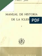Jedin, Hubert - Manual de Historia de La Iglesia 01