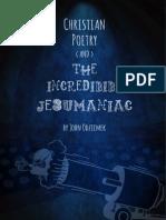 Christian Poetry and the Incredibible Jesumaniac
