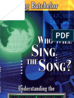 Who Will Sing the Song - By Doug Batchelor