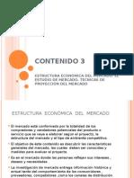 Contenido III. Estructura Economica Del Mercado