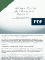 Ken Mehlman- Private Equity – Kinder and Gentler_