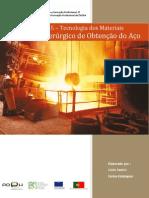 Trabalho Processo Siderurgigo de Obtenção do Aço - Lúcio e Carlos Estalagem
