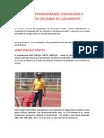 CUATRO SANTANDEREANOS CONVOCADOS A SELECCIÓN COLOMBIA DE JUZGAMIENTO
