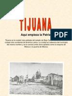 Tijuana Pasado, Presente y Futuro