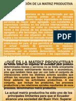 TRANSFORMACIÓN DE LA MATRIZ PRODUCTIVA