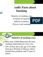 The Deadly Facts About Smoking