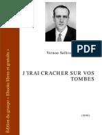 Jirai Cracher Sur Vos Tombes - Boris Vian