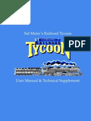 Sid Meier's Railroad Tycoon User Manual & Technical