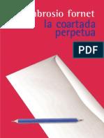 (Lingüística y teoría literaria) Ambrosio Fornet-La coartada perpetua  -Siglo XXI (2002)