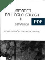 Gramática da lingua galega III Semántica (2006) [2ª edición] - Freixeiro Mato