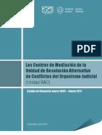 2013 Daj Los Centros de Mediacion de La Unidad de Resolucion Alternativa de Conflicto Del Oj Unidad Rac