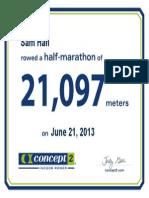 Concept2 2013 June 21 Half Marathon Certificate