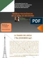 Trampas Psicológicas en La Toma de Decisiones, Análisis de Ramiro Sánchez, publicado por Yurubí Rincón