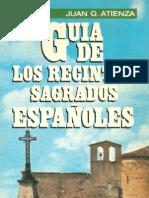 Atienza Juan G. - Guía de los Recintos Sagrados Españoles.