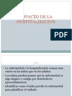 Impacto de La Hospitalizacion en pt pediatrico