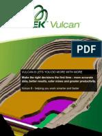 Vulcan 8 Features