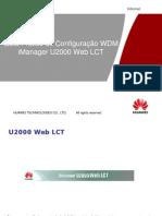 4) Guia Prático de Configuração WDM - iManager U2000 Web LCT