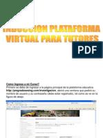 Induccion Plataforma Tutores Investigacion