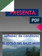 El Idolo Del Bajo Mixe