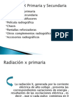 Radiación X Primaria y Secundaria