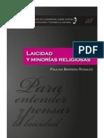 COLECCIÓN DE CUADERNOS JORGE CARPIZO NÚM. 28 LAICIDAD Y MINORÍAS RELIGIOSAS. PAULINA BARRERA ROSALES.  1a. ed. UNAM, 2013.