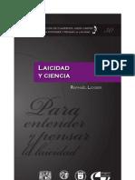 COLECCIÓN DE CUADERNOS JORGE CARPIZO NÚM. 30 LAICIDAD Y CIENCIA. RAPHAEL LIOGIER. 1a. ed. UNAM, 2013.