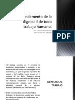 V.fundamento de La Dignidad de Todo Trabajo Humano