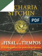 Zetcharia Sitchin El Final de Los Tiempos