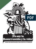 MatPJ_Cristologia_08YOSOYLARESURRECCIONYVIDA