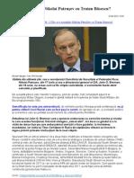 De ce s-a întâlnit Nikolai Patruşev cu Traian Băsescu?