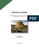 Eender en Anders. Uiteenzetting van de Daseinshermeneutik van Eugen Drewermann aan de hand van Gen. 11,1-9 en Mc. 1,12-13