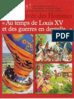 Au Temps de Louis XV Et Des Guerres en Dentelle