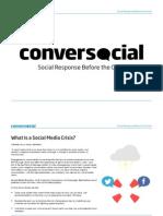 Conversocial Social Response Crisis