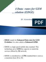 Enhanced Data –rates for GSM Evolution (