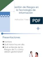Curso Gestión de Riesgos en la Tecnología de Información