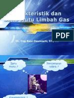 Karakteristik Dan Baku Mutu Limbah Gas