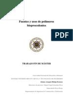 Fuentes y usos de polímeros bioprocedentes
